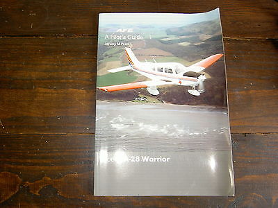 AFE A Pilots Guide Piper PA-28 Warrior Jeremy Pratt