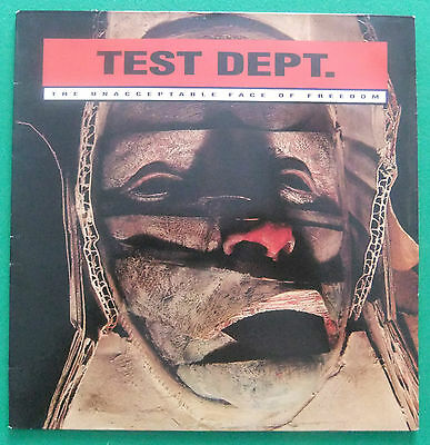 Test Dept - The Unacceptable Face of Freedom