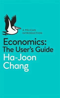 Economics: The User's Guide: A Pelican Introduction (Mass Market Paperback), Ch.
