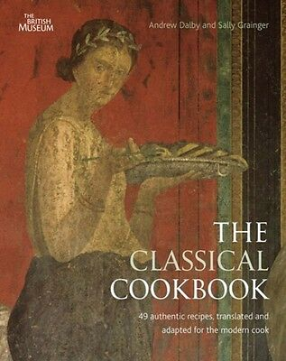 The Classical Cookbook (Paperback), DALBY, ANDREW, Grainger, Sally, 97807141227.