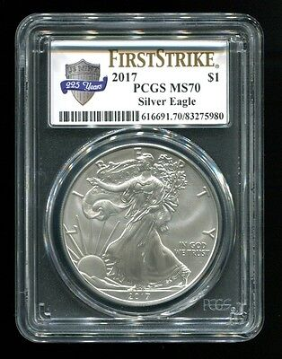 2017 American Silver Eagle 1 Oz. $1 PCGS MS70 First Strike 225 Years White Label