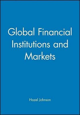 Global Financial Institutions and Markets by Hazel J. Johnson Paperback Book