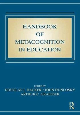 Handbook of Metacognition in Education by Hacker Douglas Hardcover Book (English