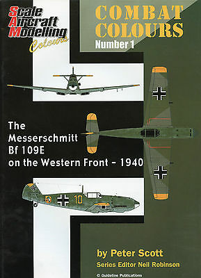 Combat Colours 1 - Bf109E - Western Front - 1940 - Scale Aircraft Modelling