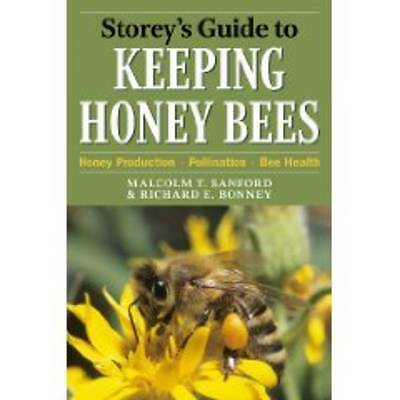 Storey's Guide to Keeping Honey Bees, Malcolm T. Sanford