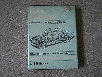 Rover 2000 & 2200 1963 to 1975 inc JH Haynes Owners Workshop Manual