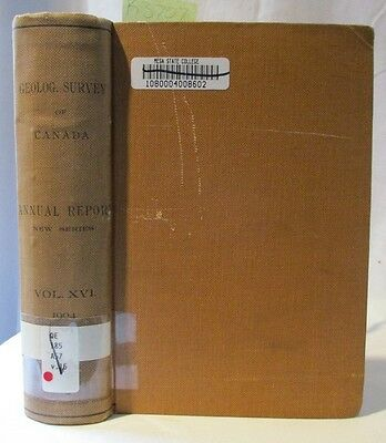1904 Antique Book: Canadian Geology; Geological Survey of Canada Mines, Mining