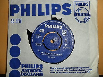 "The Angels.wow Wow Wee.philips.7"" Vinyl Single.45Rpm"