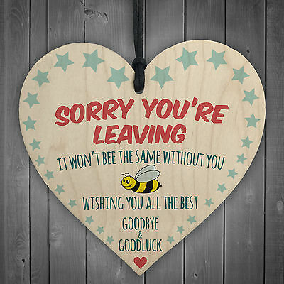 Sorry You're Leaving Wooden Hanging Heart Cute Funny Work Colleague Leaving Gift