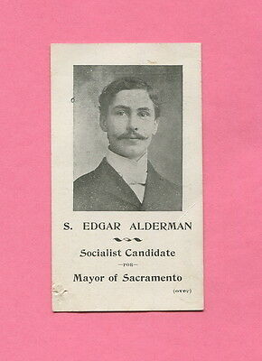 1901 SOCIALIST for Mayor Sacramento LET THE NATION OWN THE TRUSTS Protest Cause