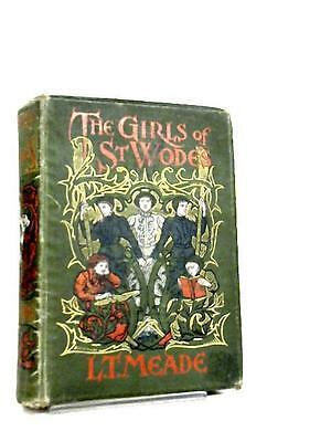 The Girls of St Wode's  Books (L. T. Meade - 1917) (ID:37964)