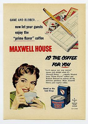 1957 Maxwell House is the Coffee for You Vintage Magazine Print Advertisement