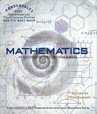 Mathematics: An Illustrated History of Numbers (Ponderables) (Hardcover), 97809.