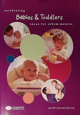 Creative Memories Celebrating Babies & Toddlers Page Layout Ideas Book