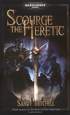 Scourge the Heretic (Warhammer: Dark Heresy), Good Condition Book, Sandy Mitchel