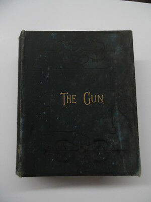 1885 The Gun And Its Development with Notes on Shooting by W.W. Greener 3rd Ed.