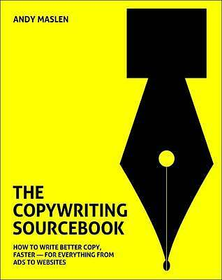 The Copywriting Sourcebook, Andy Maslen