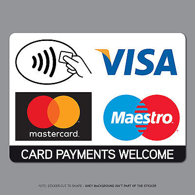 REF2541 Contactless Card Payments Sticker Credit Card Taxi Shop VISA Mastercard