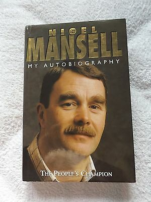 Nigel Mansell SIGNED My Autobiography, The People's Champion HB 1st 1995 Limited