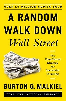 A Random Walk Down Wall Street – The Time–Tested Strategy for Succes
