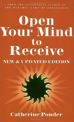 Open Your Mind to Receive - NEW & UPDATED-Catherine Ponder