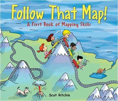Follow That Map!: A First Look at Mapping Skills-Scot Ritchie, Scot Ritchie