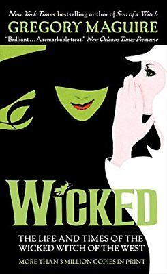 Wicked: The Life and Times of the Wicked Witch of the West-Gregory Maguire