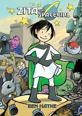 Zita the Spacegirl-Ben Hatke