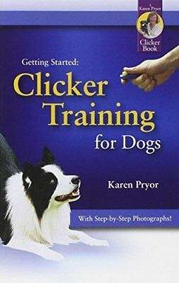 Clicker Training for Dogs-Karen Pryor