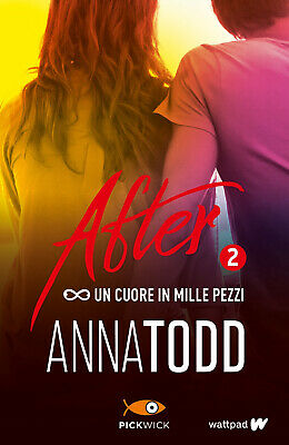 Un cuore in mille pezzi. After. Vol. 2 - Todd Anna