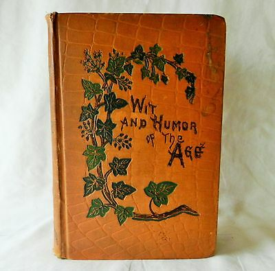 Antique Book Wit andHumor of the Age 1889 Illustrated Signed Leather Jokes Magic