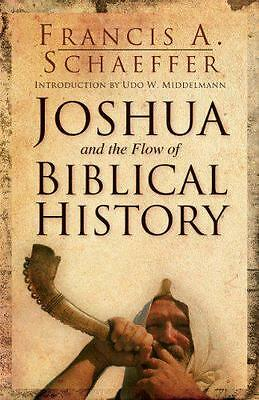 Joshua and the Flow of Biblical History, Francis A.Schaeffer | Paperback Book |