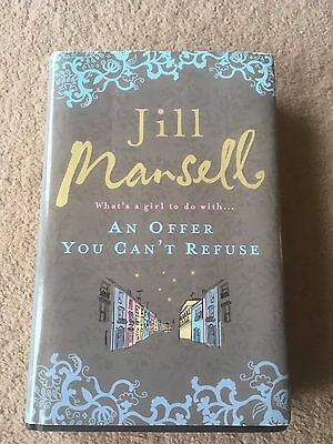 An Offer You Can't Refuse (What's A Girl To Do With.) Jill Mansell Hardback Book