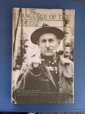 LANGUAGE OF THE FOREST Ross McKenney Illustrated HC/DJ 1st Edition