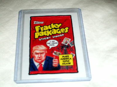 2017 Wacky Packages/GPK Trumpocracy 1st 100 Days -FRACKY PACKAGES- #28