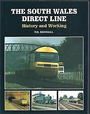 The South Wales Direct Line - History & Working P.d.rendall
