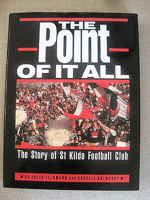 AFL BOOK - THE POINT OF IT ALL The Story of The StKilda Football Club RARE