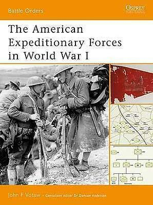 American Expeditionary Forces in World War 1 Osprey BTO 6 - MINT - Never Read