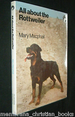 1981 All About the Rottweiler Mary Macphail Pelham Books Care FREE Shipping