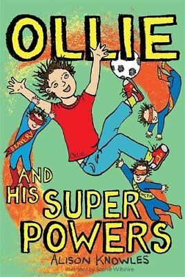 Ollie and His Superpowers-Alison Knowles, Sophie Wiltshire