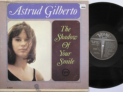ASTRUD GILBERTO LP, THE SHADOW OF YOUR SMILE (VERVE US Issue EX/EX)