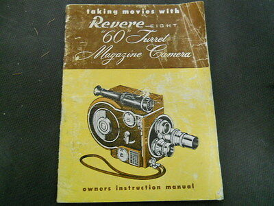 """Vtg. Taking Movies with Revere-Eight """"60"""" Turred Magazine Camera Owners Manual"""