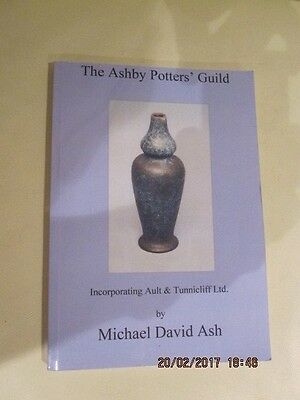 The Ahsby Potters' Guild Book By Michael David Ash  - Paperback