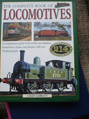 The Complete Book of Locomotives By Colin Garratt