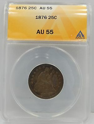 1876 Seated Liberty Quarter - ANACS AU55 !!