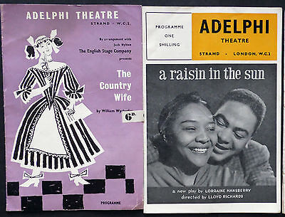 Adelphi Theatre, Programmes x 2,1950s, The Country Wife, &  A Raisin in the Sun