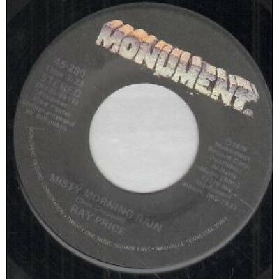 "RAY PRICE Misty Morning Rain 7"" VINYL US Monument 1979 B/w We Can't Build A"
