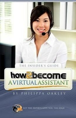 How to Become a Virtual Assistant by Philippa Oakley Paperback Book (English)