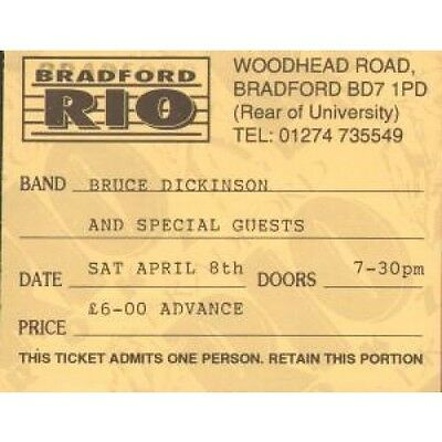 BRUCE DICKINSON Bradford Rio 8Th April TICKET UK Used Ticket Stubb For Gig But