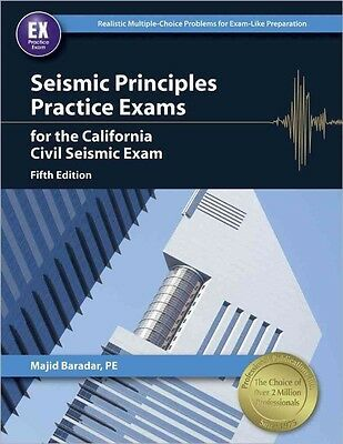Seismic Principles Practice Exams for the California Civil Seismic Exam by Majid
